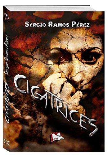 Cicatrices (Libros Mablaz nº 103) por Sergio Ramos Pérez