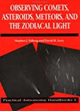 ISBN: 0521420032 - Observing Comets, Asteroids, Meteors, and the Zodiacal Light (Practical Astronomy Handbooks)
