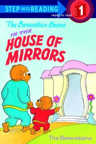 The Berenstain Bears: In the House of Mirrors