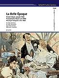 La Belle Époque: Französische Musik um 1900. Flöte und Klavier. Partitur und Stimme. (Schott Flute Classics)