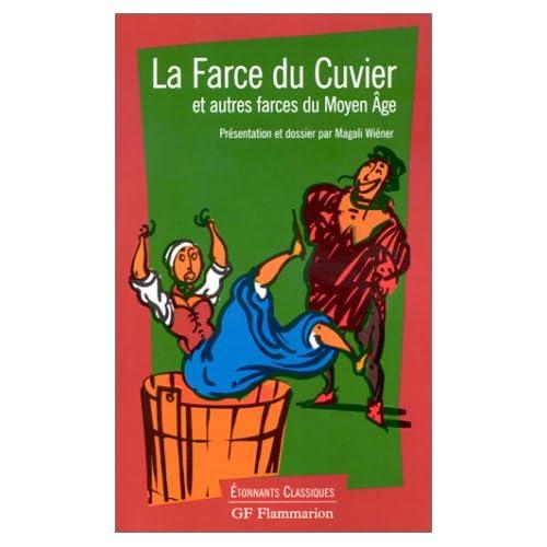 La farce du Cuvier et autres farces du Moyen Age
