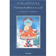 Nagarjuna, psychologie bouddhiste de la vacuité