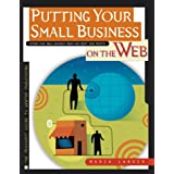 Putting Your Small Business on the Web (Peachpit Guide to Webtop Publishing)