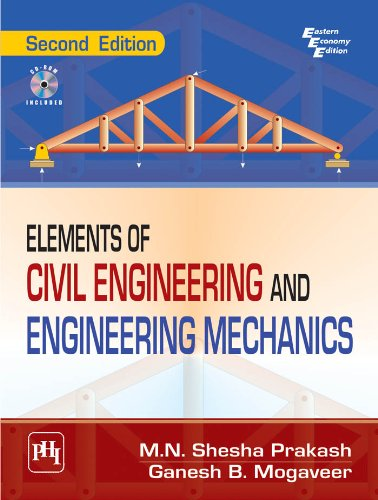 Elements of Civil Engineering and Engineering Mechanics, 2/E (English Edition)
