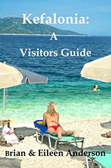 Kefalonia: A Visitors Guide (Visitors Guides) by [Anderson, Brian, Anderson, Eileen]