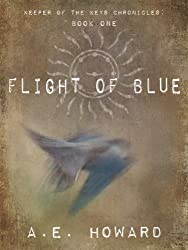 Flight of Blue (Keeper of the Keys Chronicles Book 1)