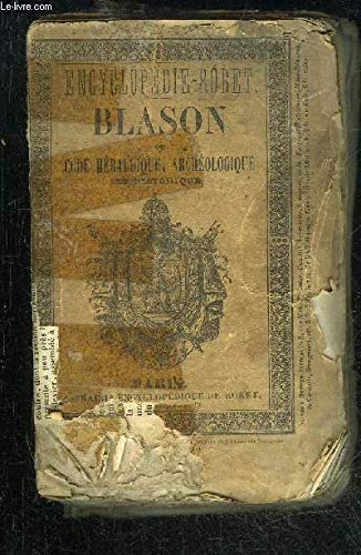 BLASON OU CODE HERALDIQUE - ENCYCLOPEDIE RORET par PAUTET M.J.