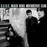 Black Rebel Motorcycle Club [Vinyl LP]