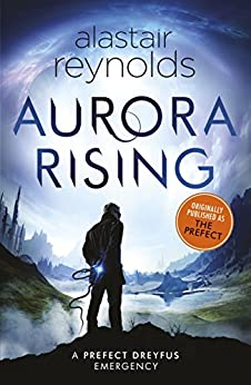 Aurora Rising: Previously published as The Prefect (Inspector Dreyfus 1) (English Edition)