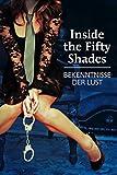 Inside the 50 Shades - Bekenntnisse der Lust
