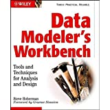 Data Modeler's Workbench w/WS: Tools and Techniques for Analysis and Design (Computer Science)