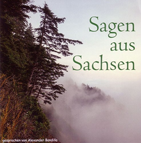 Sagen aus Sachsen