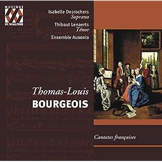 Bourgeois: Cantates Francaises