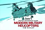 Modern Military Helicopters (Jane's Pocket Guide) (Jane's Pocket Guides)