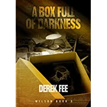 A Box Full of Darkness: An engrossing thriller that twists and turns (Detective Wilson Book 5)