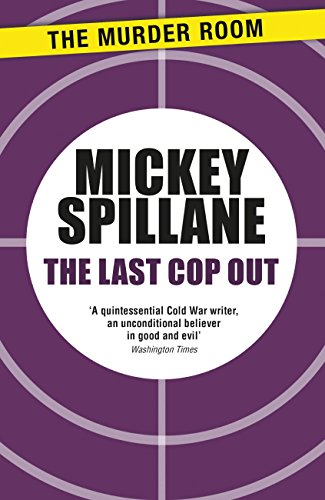 The Last Cop Out (Mike Hammer) (English Edition)