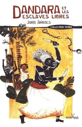 Dandara et les esclaves libres par Jarid Arraes