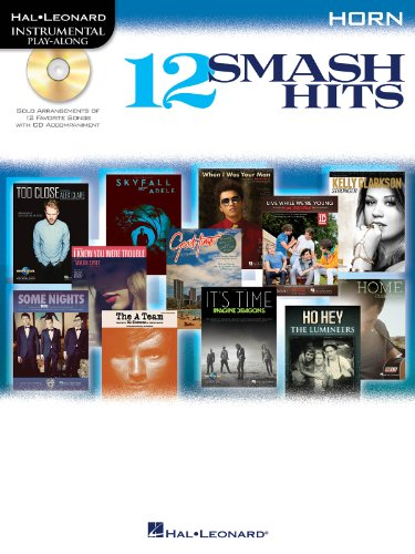 Hal Leonard Instrumental Play-Along: 12 Smash Hits -For Horn- (Play Along für Horn): Noten, CD, Play-Along für Horn