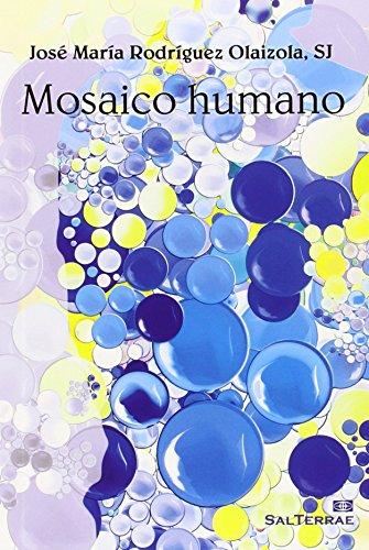 MOSAICO HUMANO (El Pozo de Siquem) por JOSE MARIA RODRIGUEZ OLAIZOLA