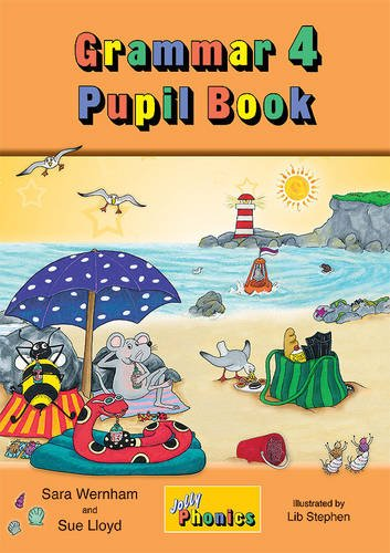 Grammar 4 Pupil Book: 4 (Jolly Phonics)