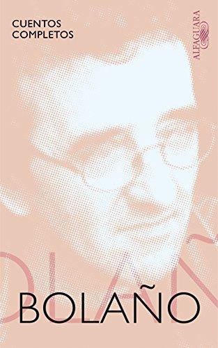 Cuentos completos por Roberto Bolaño