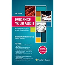 Evidence Your Audit: An Exhaustive Guide to Audit Documentation