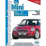 Mini One, Cooper, Cooper S: Benziner und Diesel. Modelljahre 2001 - 2006