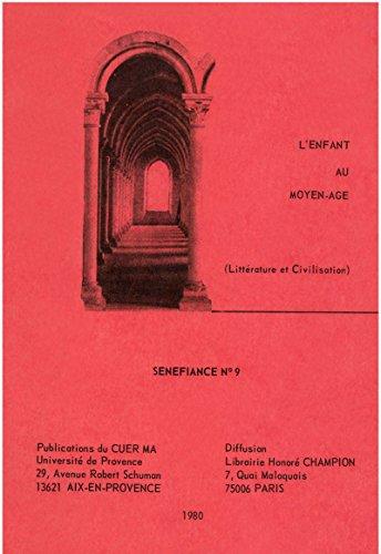 L'enfant au Moyen Âge: Littérature et civilisation (Senefiance)