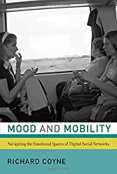 Mood and Mobility: Navigating the Emotional Spaces of Digital Social Networks
