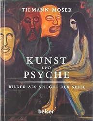 Kunst und Psyche: Bilder als Spiegel der Seele