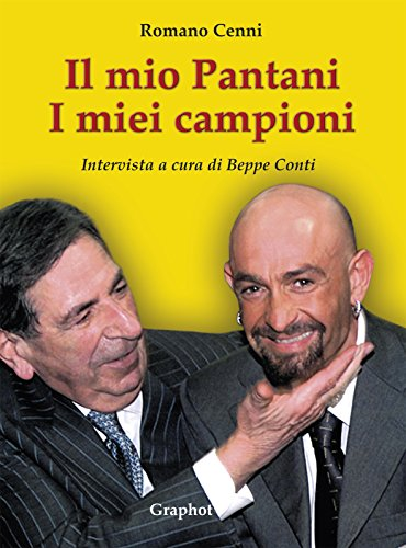 Il mio Pantani. I miei campioni. Intervista. Ediz. illustrata por Romano Cenni