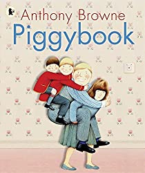 Piggybook by Anthony Browne (2008-06-02)