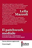 Il patchwork mediale. Comunicazione e informazione fra media tradizionali e media digitali