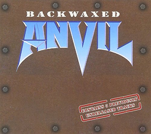 Backwaxed by Anvil (2003-02-04)