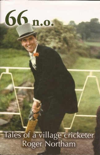 66 n.o. Tales of a village cricketer (English Edition) por Roger Northam