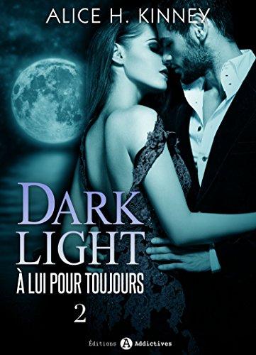 dark-light--lui-pour-toujours-2