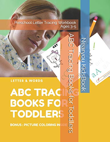 ABC Tracing Books for Toddlers: Preschool Letter Tracing Workbook Ages 3-5