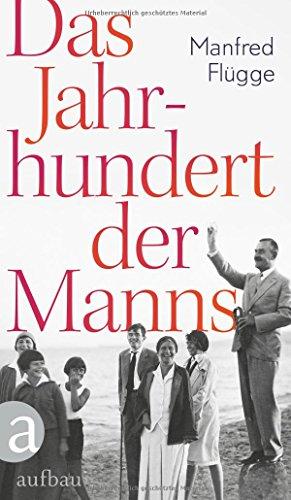 Buchseite und Rezensionen zu 'Das Jahrhundert der Manns' von Manfred Flügge