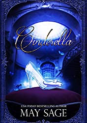 Cinderella (Not Quite the Fairy Tale Book 1) (English Edition)