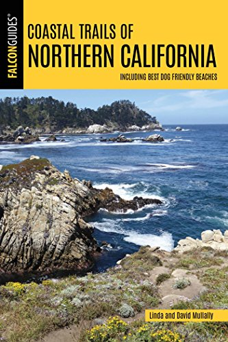 Coastal Trails of Northern California: Including Best Dog Friendly Beaches (Falcon Guides) (English Edition) Falcon Beach-serie