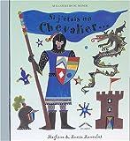Si j'étais un chevalier... / Megline, Lucie Lancelot   Clibbon, Meg (19..-....). Auteur