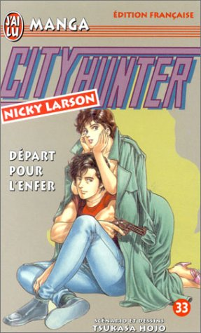 City Hunter (Nicky Larson), tome 33 : Départ pour l'enfer par Hojo Tsukasa