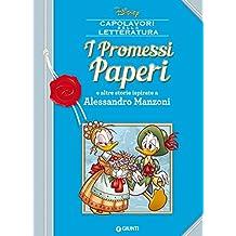 I Promessi Paperi: e altre storie ispirate a Alessandro Manzoni (Letteratura a fumetti Vol. 8)