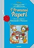 I Promessi Paperi: e altre storie ispirate a Alessandro Manzoni (Letteratura a fumetti Vol. 8) - Giunti (autore Disney) - amazon.it