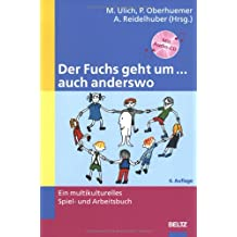 Der Fuchs geht um ... auch anderswo: Ein multikulturelles Spiel- und Arbeitsbuch. Mit Audio-CD (Beltz Praxis)