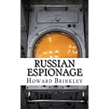 Russian Espionage: History of Soviet and Russian Spying