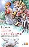 Hans-mon-hérisson et treize autres contes