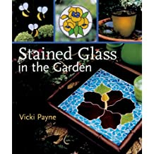 Stained Glass in the Garden