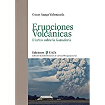 Erupciones Volcánicas. Efectos sobre la Ganadería.