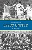 Leeds United: A History